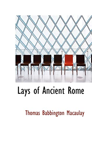9780554307633: Lays of Ancient Rome