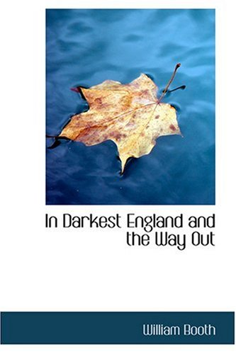 9780554307794: In Darkest England and the Way Out