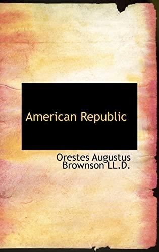 9780554307831: American Republic