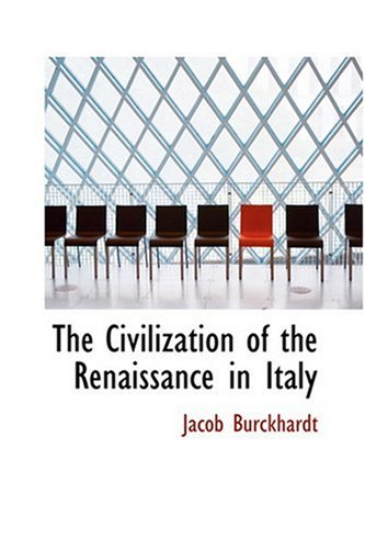 9780554307848: The Civilization of the Renaissance in Italy