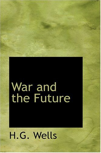 9780554308845: War and the Future