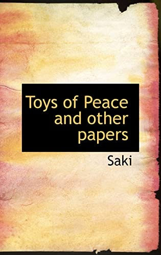 9780554309187: Toys of Peace and other papers
