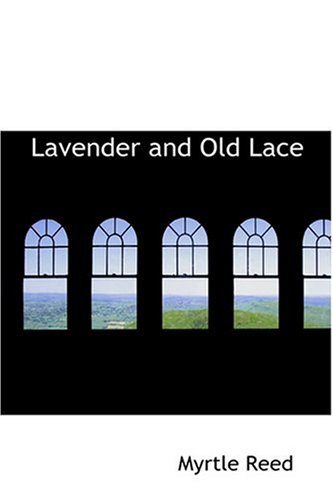 9780554309491: Lavender and Old Lace