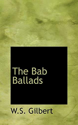 9780554309842: The Bab Ballads