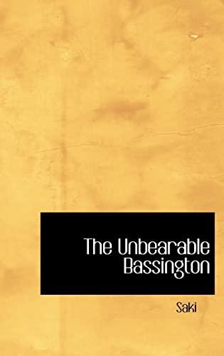 9780554310084: The Unbearable Bassington