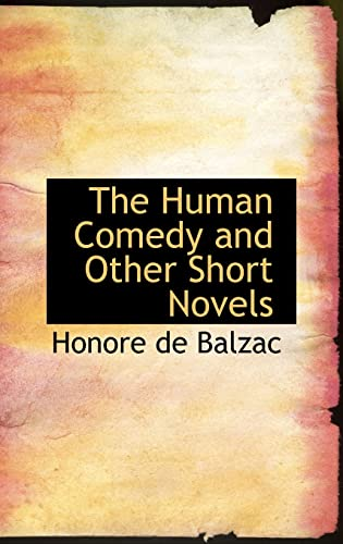 9780554311012: The Human Comedy and Other Short Novels