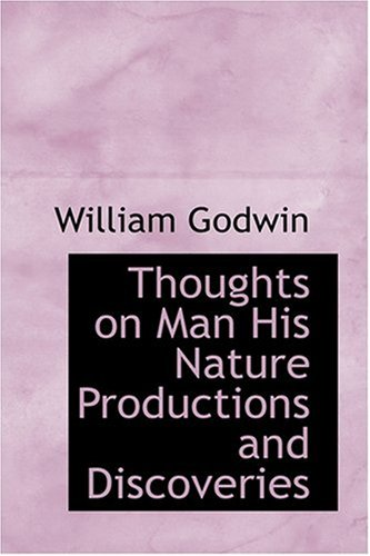 9780554311470: Thoughts on Man His Nature Productions and Discoveries