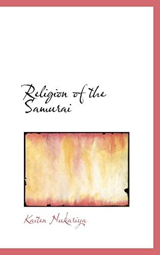 9780554311906: Religion of the Samurai