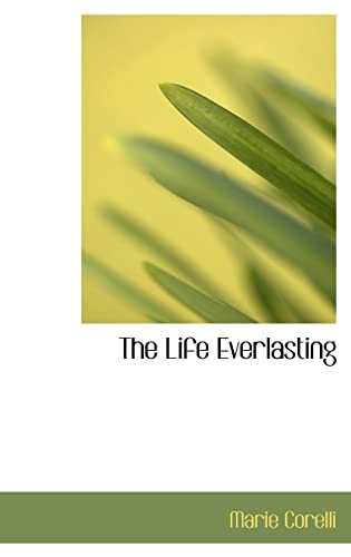 The Life Everlasting (0554313006) by Marie Corelli