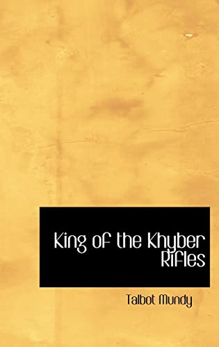 9780554313306: King of the Khyber Rifles