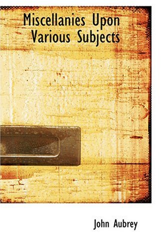 9780554313528: Miscellanies Upon Various Subjects