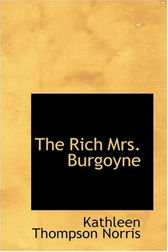 9780554313740: The Rich Mrs. Burgoyne
