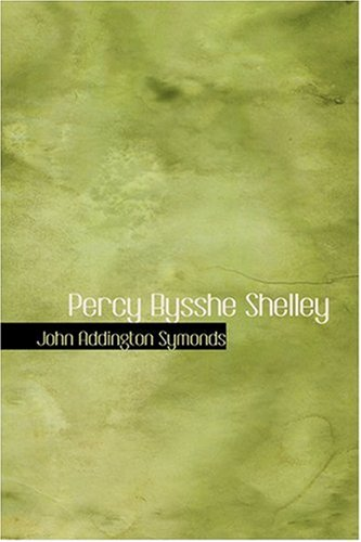 9780554313801: Percy Bysshe Shelley