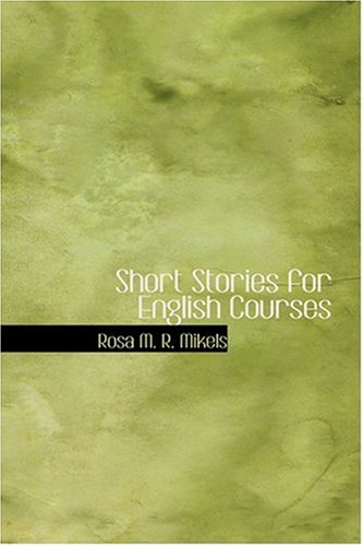 9780554314440: Short Stories for English Courses