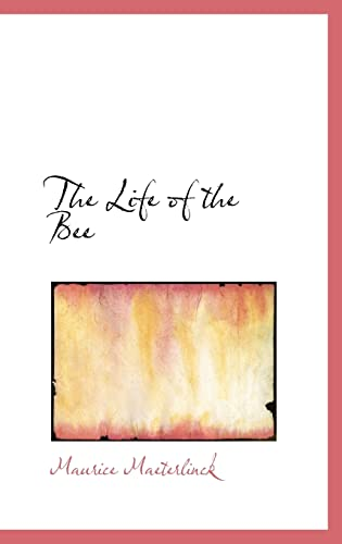 9780554314723: The Life of the Bee