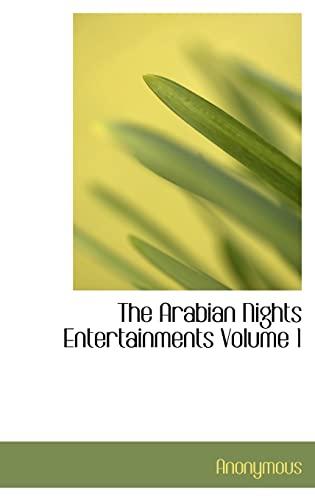 9780554315751: The Arabian Nights Entertainments Volume 1