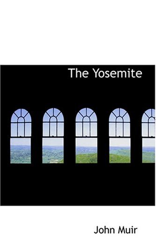 9780554316550: The Yosemite