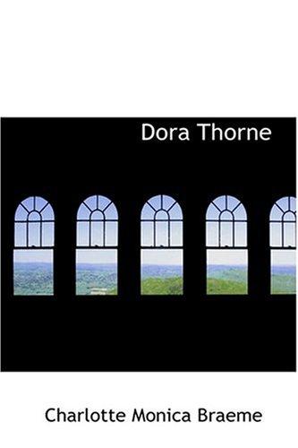 9780554317090: Dora Thorne