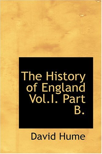 9780554317823: The History of England Vol.I. Part B.