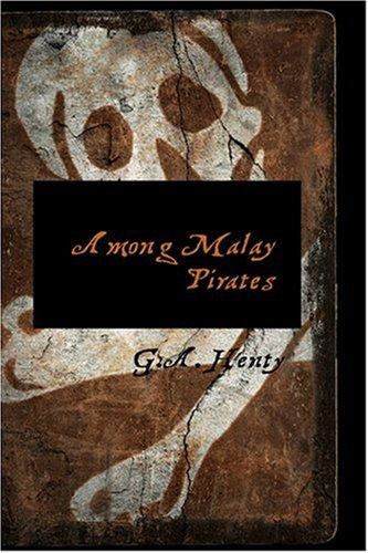 9780554318349: Among Malay Pirates