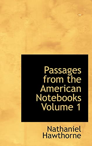 9780554318424: Passages from the American Notebooks Volume 1