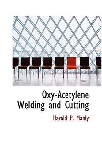 9780554319148: Oxy-Acetylene Welding and Cutting