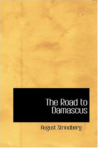 9780554321882: The Road to Damascus