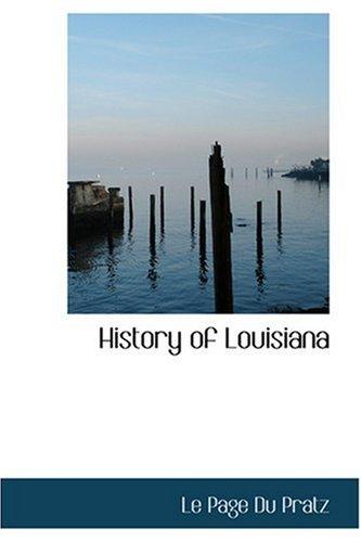 9780554322612: History of Louisiana