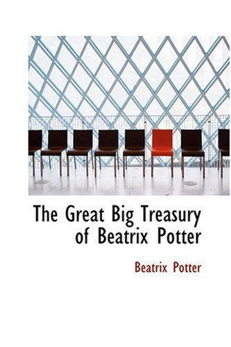 9780554323572: The Great Big Treasury of Beatrix Potter
