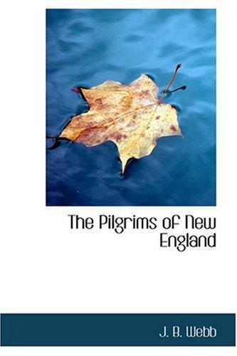 9780554325552: The Pilgrims of New England