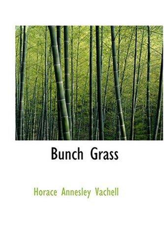 9780554325873: Bunch Grass
