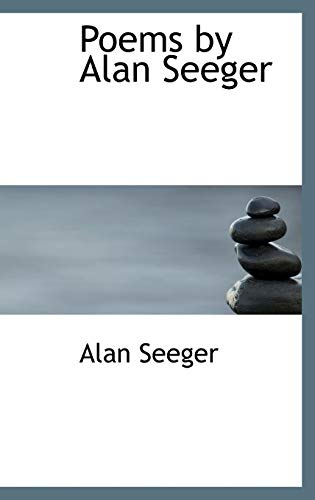 9780554326788: Poems by Alan Seeger