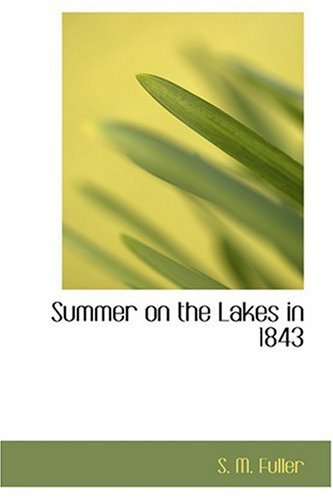 9780554328935: Summer on the Lakes in 1843