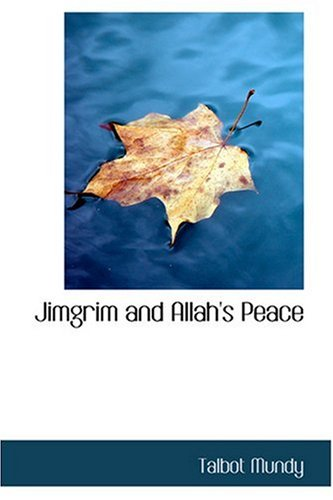 9780554329635: Jimgrim and Allah's Peace