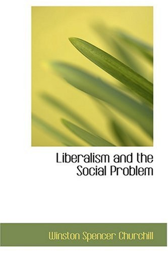 9780554332659: Liberalism and the Social Problem