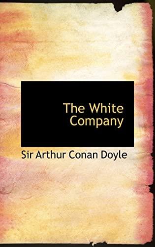 9780554332970: The White Company