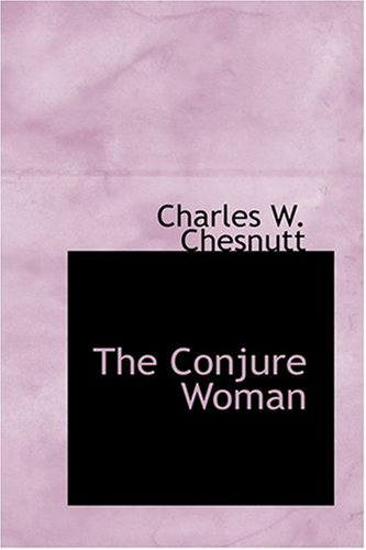 9780554333038: The Conjure Woman