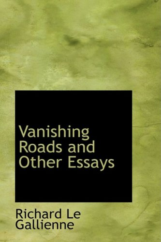 9780554333083: Vanishing Roads and Other Essays