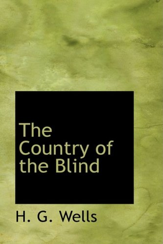 9780554333328: The Country of the Blind