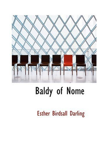 9780554333380: Baldy of Nome