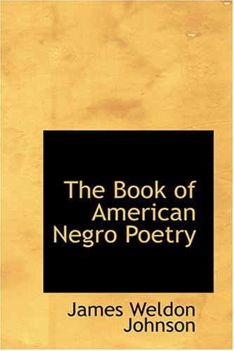 9780554333922: The Book of American Negro Poetry (Bibliobazaar Reproduction)