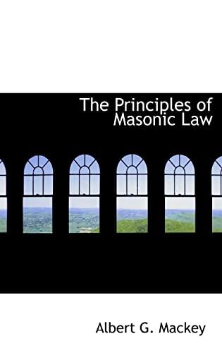 9780554334660: The Principles of Masonic Law