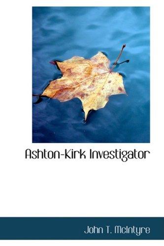 9780554335162: Ashton-Kirk Investigator