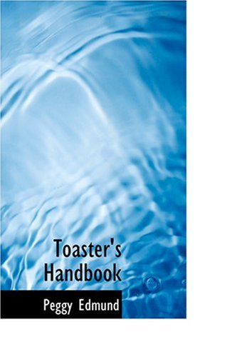 9780554335735: Toaster's Handbook