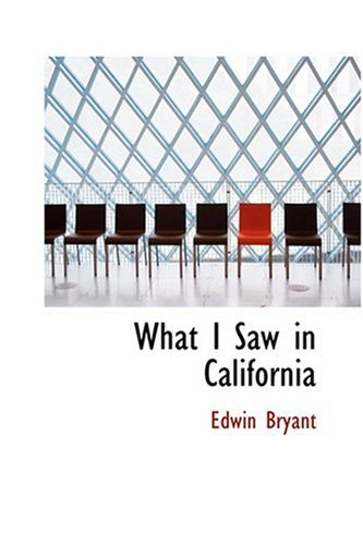 9780554337685: What I Saw in California
