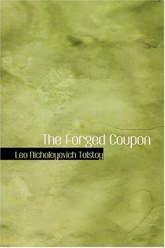 9780554338613: The Forged Coupon