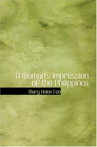 9780554339344: A Woman's Impression of the Philippines