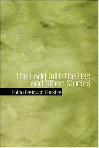 9780554339467: The Lady with the Dog and Other Stories