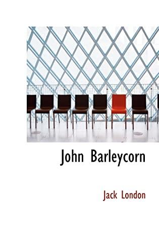 9780554339801: John Barleycorn