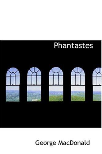 9780554340005: Phantastes (Mobi Classics)